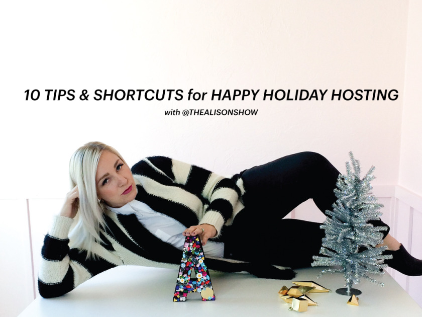 10 Tips and Shortcuts for Holiday Hosting