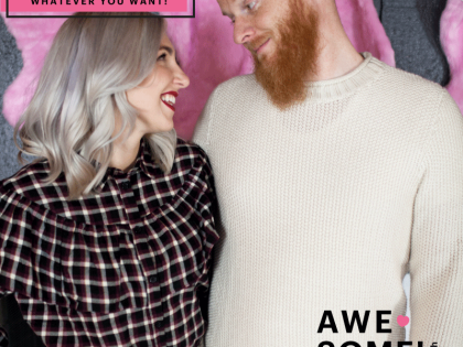 Awesome with Alison Ep. 2: Our story! Plus advice for doing whatever you want!