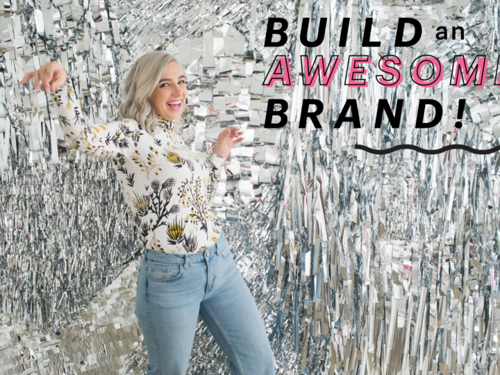 BUILD AN AWESOME BRAND WORKSHOP!