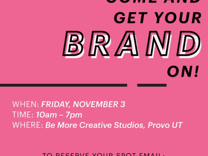 Build an Awesome Brand Workshop on November 3!!!